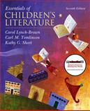 Essentials of Children's Literature, Lynch-Brown, Carol and Tomlinson, Carl M., 013704884X