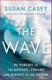 The Wave, Susan Casey, 0767928849