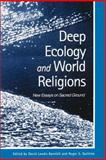 Deep Ecology and World Religions 9780791448847
