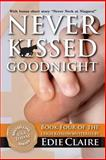 Never Kissed Goodnight, Edie Claire, 1477518843