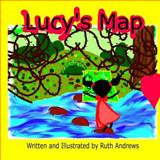 Lucy's Map, Ruth Andrews, 1494968843
