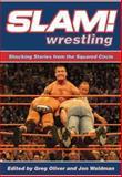 Slam! Wrestling, Greg Oliver, 1550228846