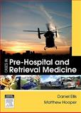 Cases in Pre-Hospital and Retrieval Medicine, Ellis, Dan and Hooper, Matthew, 0729538842