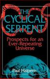 Cyclical Serpent, Paul Halpern, 0738208841