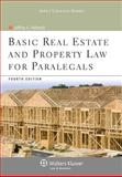 Basic Real Estate and Property Law for Paralegals, Helewitz, Jeffrey A., 1454808845