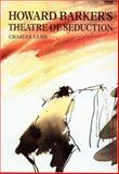Howard Barker's Theatre of Seduction 9783718658848