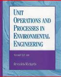 Unit Operations and Processes in Environmental Engineering, Reynolds, Tom D. and Richards, Paul, 0534948847