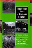 Industrial Uses of Biomass Energy 9780748408849