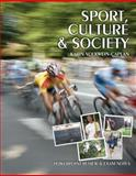 Sport, Culture and Society : Powerpoint Review and Exam Notes, Volkwein-Caplan, Karin and Rickard, Michael, 0757558844