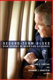 Second-Term Blues : How George W. Bush Has Governed, , 0815728840