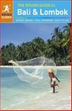 The Rough Guide to Bali and Lombok, Shafik Meghji and James Stewart, 1409348849