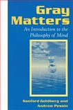 Gray Matters, Sanford Goldberg and Andrew Pessin, 1563248840