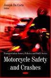 Motorcycle Safety and Crashes, , 1607418843