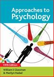Approaches to Psychology, Glassman, William E. and Hadad, Marilyn, 0335228852