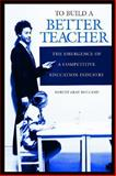 To Build a Better Teacher, Robert Gray Holland, 0897898850