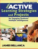 200+ Active Learning Strategies and Projects for Engaging Students' Multiple Intelligences, Bellanca, James A., 1412968852