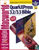 MacWorld Quarkxpress 3.2/3.3 Bible, Assadi, Barbara and Gruman, Galen, 1878058851
