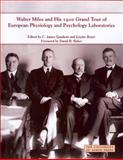 Walter Miles and His 1920 Grand Tour of European Physiology and Psychology Laboratories, Walter Miles, 1931968853