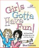 Girls Gotta Have Fun, Sue Buchanan, 0310228859