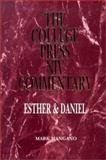 College Press NIV Commentary : Esther/Daniel, Mangano, Mark, 0899008852
