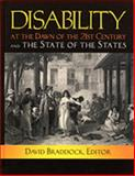 Disability at the Dawn of the 21st Century and the State of States, , 0940898853