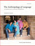The Anthropology of Language : An Introduction to Linguistic Anthropolgy, Ottenheimer, Harriet Joseph, 1111828857