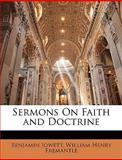 Sermons on Faith and Doctrine, Benjamin Jowett and William Henry Fremantle, 1147638853