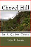 Chevel Hill, Helen Weeks, 1500448850