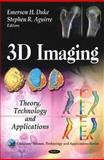 3D Imaging: Theory, Technology and Applications, , 1608768856