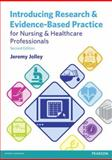 Introducing Research and Evidence-Based Practice for Nursing and Healthcare Professionals 2nd Edition