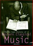 The Da Capo History of Western Classical Music, John Bailie, 0306808854