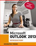 Microsoft® Outlook 2013 : Introductory, Hoisington, Corinne and Freund, Steven M., 1285168852