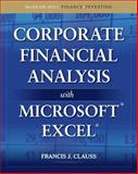 Corporate Financial Analysis with Microsoft Excel, Clauss, Francis and Clauss, Francis J., 0071628851