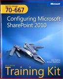 Configuring Microsoft SharePoint 2010 : MCTS Exam 70-667, Holme, Dan and Thomas, Orin, 0735638853