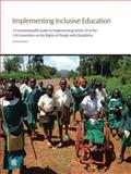 Implementing Inclusive Education : A Commonwealth Guide to Implementing Article 24 of the un Convention on the Rights of People with Disabilities, Rieser, Richard, 0850928850