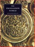 The Anglo-Saxon World, Crossley-Holland, Kevin, 0851158854