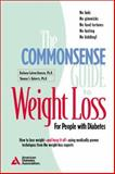 The Commonsense Guide to Weight Loss, Hansen, Barbara and Roberts, Shauna S., 0945448856