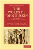 The Works of John Ruskin, Ruskin, John, 1108008852
