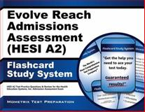 Evolve Reach Admission Assessment (HESI A2) Flashcard Study System : HESI A2 Test Practice Questions and Review for the Health Education Systems, Inc. Admission Assessment Exam, Mometrix HESI A2 Exam Secrets Test Prep Team, 1621208850