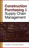 Construction Purchasing and Supply Chain Management, Benton, W. C. and McHenry, Linda, 0071548858