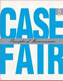 Principles of Macroeconomics and MyEconLab and EBook 1-Sem Package, Case, Karl E. and Fair, Ray C., 0132308851