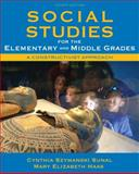 Social Studies for the Elementary and Middle Grades : A Constructivist Approach, Sunal, Cynthia Szymanski and Haas, Mary Elizabeth, 0137048858