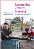 Researching Creative Learning : Methods and Approaches, , 0415548853