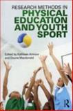 Research Methods in Physical Education and Youth Sport, , 0415618851