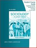 Sociology in Our Times, Kendall, Diana, 0495508853