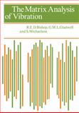 The Matrix Analysis of Vibration, Bishop, R. E. D. and Gladwell, G. M. L., 0521098858