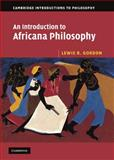 An Introduction to Africana Philosophy, Lewis R. Gordon, 0521858852