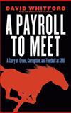 A Payroll to Meet, David Whitford, 0803248857