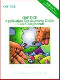 OSF DCE Application Development Guide Vol. II : Core Components Release 1.1, Open Software Foundation Staff, 0131858858