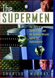 The Supermen, Charles J. Murray, 0471048852